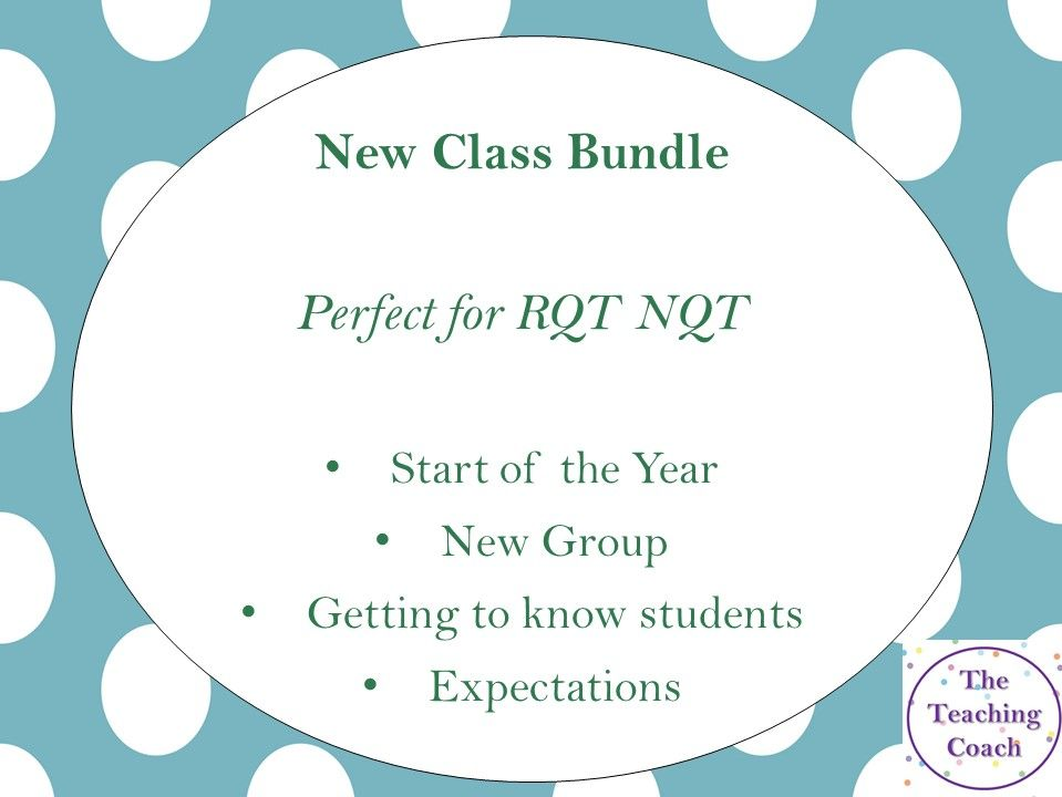 New Class Bundle - RQT NQT - Start of the Year