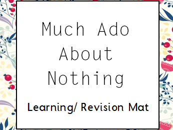 Much Ado About Nothing Learning/ Revision Mat