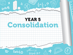 Year 5 Maths: Week 12 - Summer Term Consolidation Pack - White Rose Maths' Resources