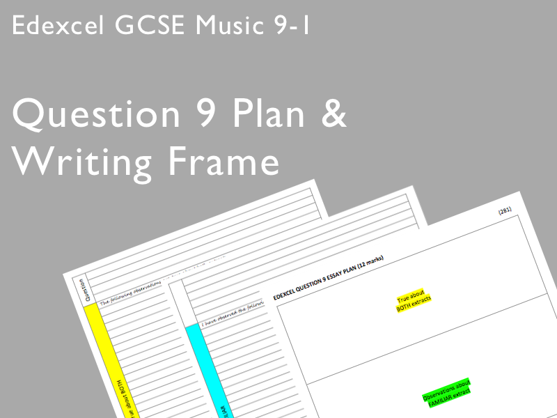Question 9 Plan & Writing Frame for Pearson Edexcel GCSE Music 9-1