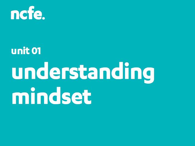601/4681/3 Unit 1: Understanding Mindset Workbook