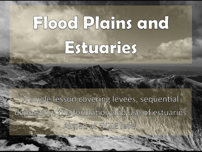 Flood Plains and Estuaries: AQA GCSE
