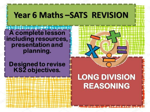 COMPLETE REVISION LESSON - LONG DIVISION REASONING