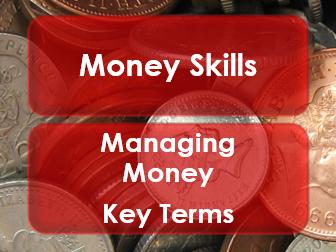 Employability/Work Skills: Money Management: Key Terms 2