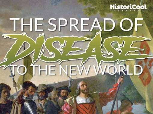 The Spread of Disease to the New World Resource Bundle The Spread of Disease to the New World Resou