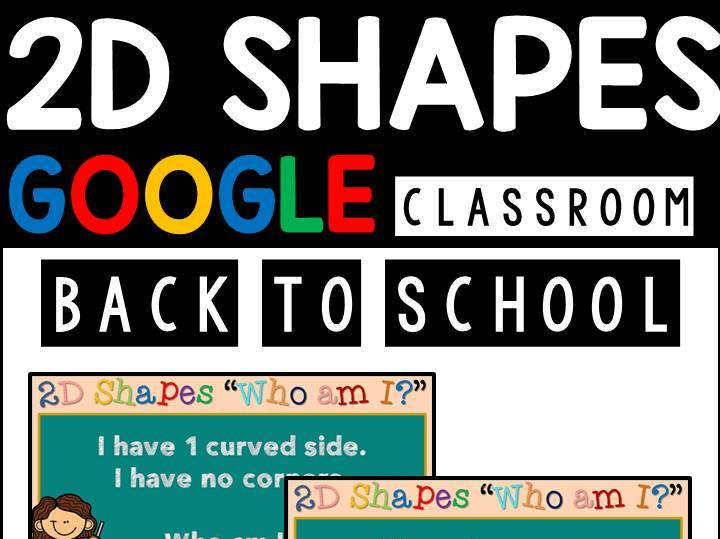 Back To School 2D Shapes Google Slides | Google Classroom | Distance Learning