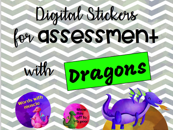 Digital Stickers for Assessment with Dragons