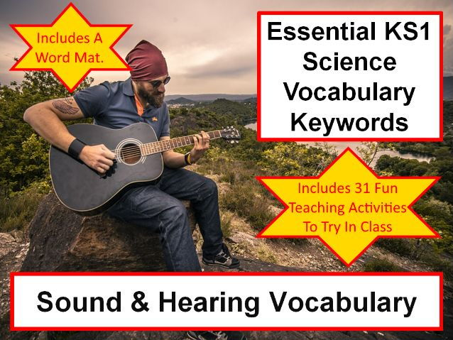 KS1  Sound & hearing Science Vocabulary and Spelling Pack + Word Mat + 31 Teaching Activities