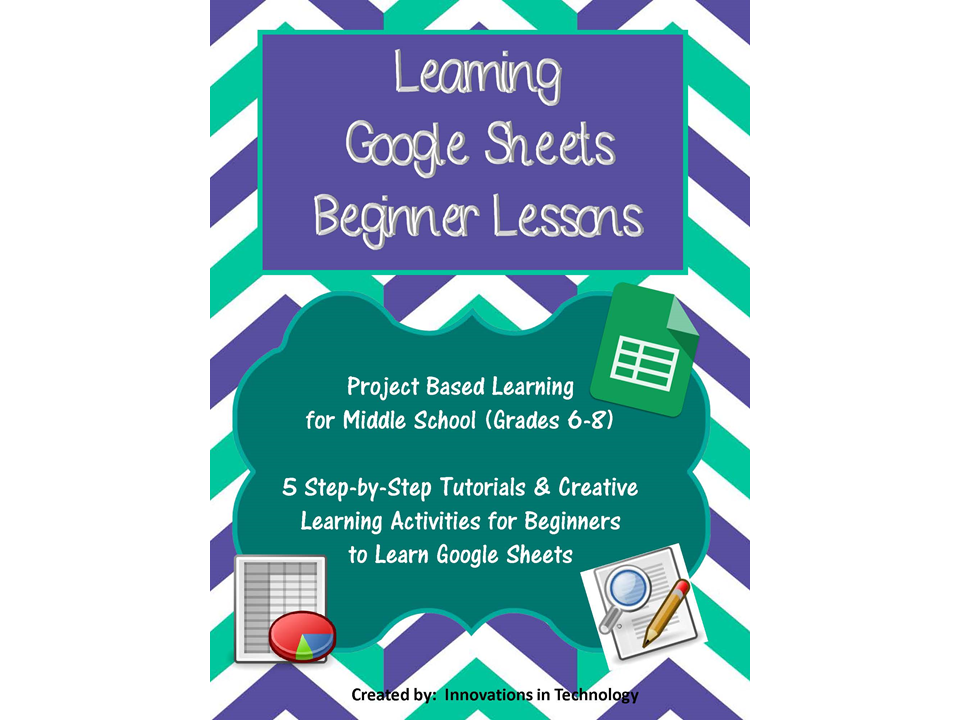 Learning Google Sheets - Beginner Lessons, Tutorial and Activities