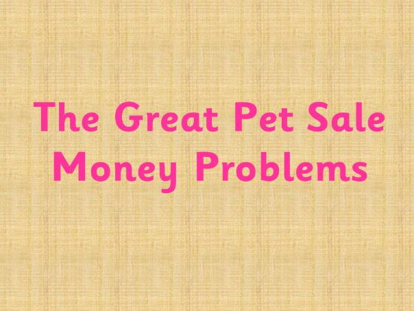 The Great Pet Sale Money problems