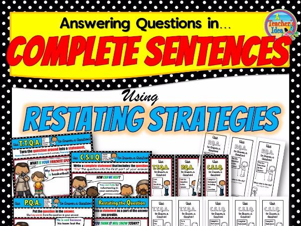 Answering Questions in Complete Sentences Using Restating Strategies