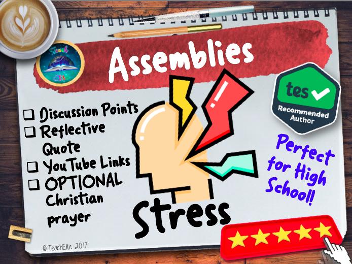 Assembly: Stress Assembly (PSHE)
