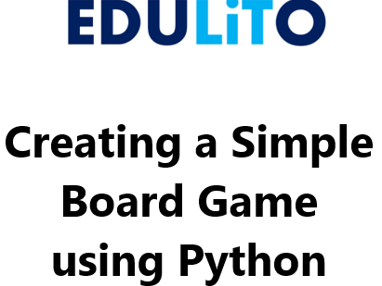Creating a Simple Board Game using Python