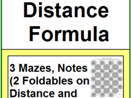 DISTANCE AND MIDPOINTS FORMULAS: 5 MAZES, NOTES (2 FOLDABLES)