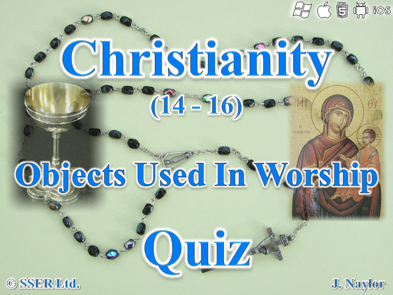 Christianity - Objects Used in Worship - Quiz (10 Questions)