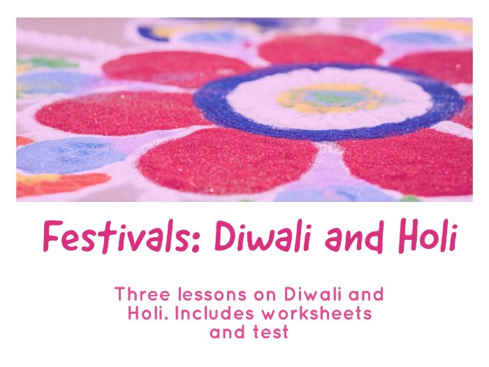Diwali: A whole unit of Work, lessons, worksheets and assessment for KS3