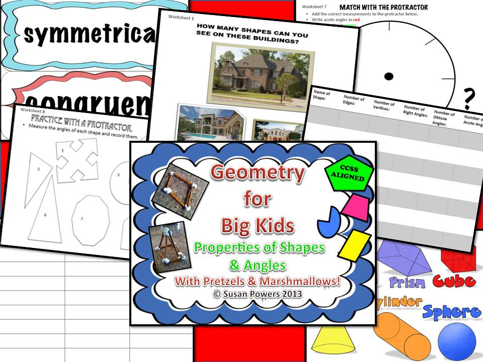 Geometry for Big Kids Properties of Shapes & Angles