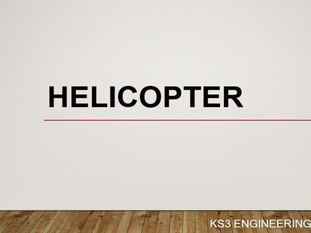 Helicopter engineering challenge - KS3/2