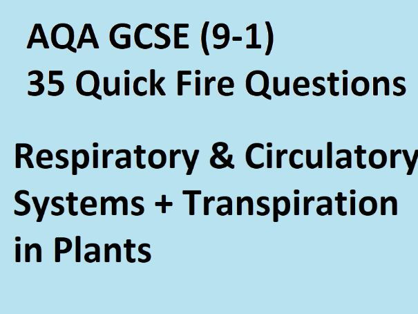 NEW AQA GCSE - 35 Quick Fire Questions (Respiratory & Circulatory System)