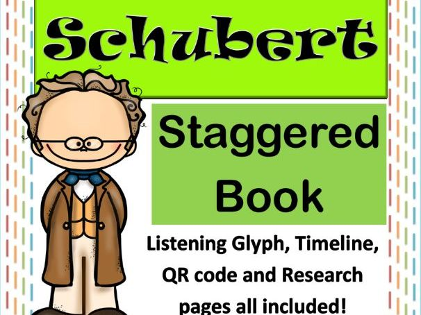 Famous Composers Staggered Flipbook - Franz Schubert