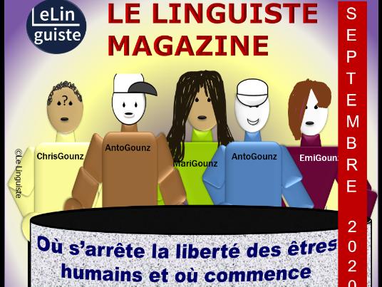 LE LINGUISTE MAGAZINE - SEPTEMBRE 2020 (LES GOUNZS - EXTRAIT)