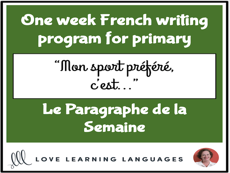 Le paragraphe de la semaine #15 - French primary writing program