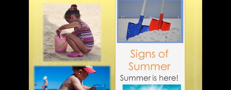 EY/KS1 Signs of Summer Powerpoint of 41slides.