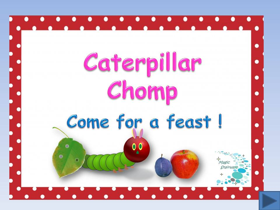 The Very Hungry Caterpillar - Caterpillar Chomp sight/vocabulary words