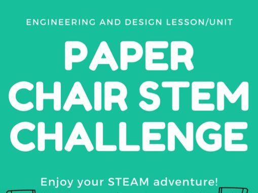 Paper Chair STEAM Challenge - Engineering ad Design Unit