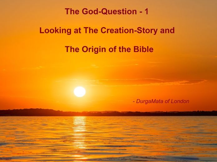 The God Question 1 - What is the Bible?