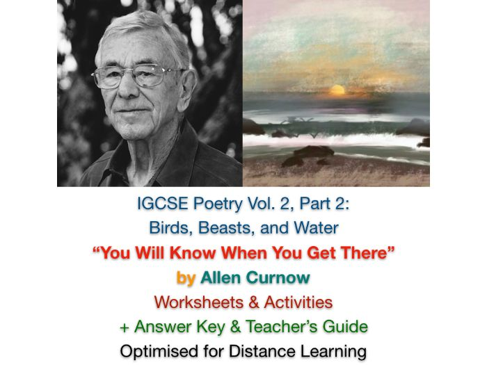 "IGCSE Poetry: ""You Will Know When You Get There"" Allen Curnow (Complete Teaching Unit + EXAM PREP)"