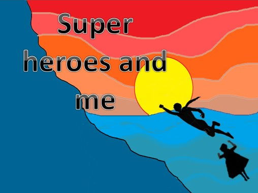 Superheroes and me . A Song incorporating percussion+ movement opportunities. Video PPT MP3s