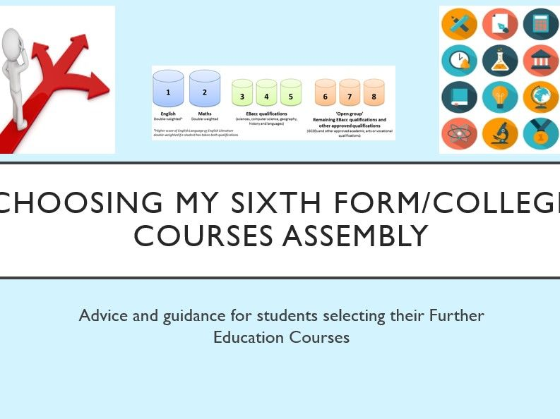 Choosing Sixth Form or College Courses Assembly