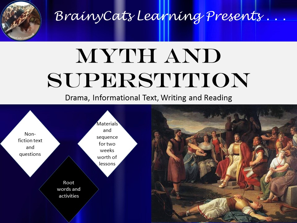 Myths and Superstitions:  Informative Text, Reader's Theater, and Writing Activities