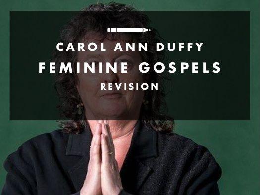 Feminine Gospels by Carol Ann Duffy revision