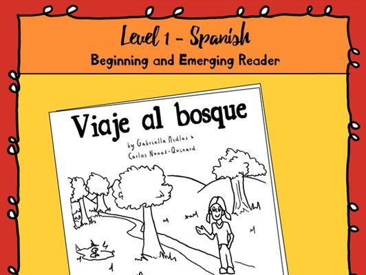 Emerging Reader Book Series: A Visit to the Forest (Viaje al bosque) - Spanish