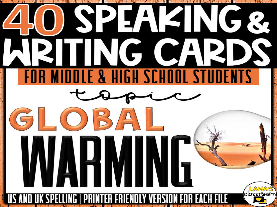 Global Warming | ESL/ELL/ELA Speaking and Writing Activities | For Teens | BUNDLE