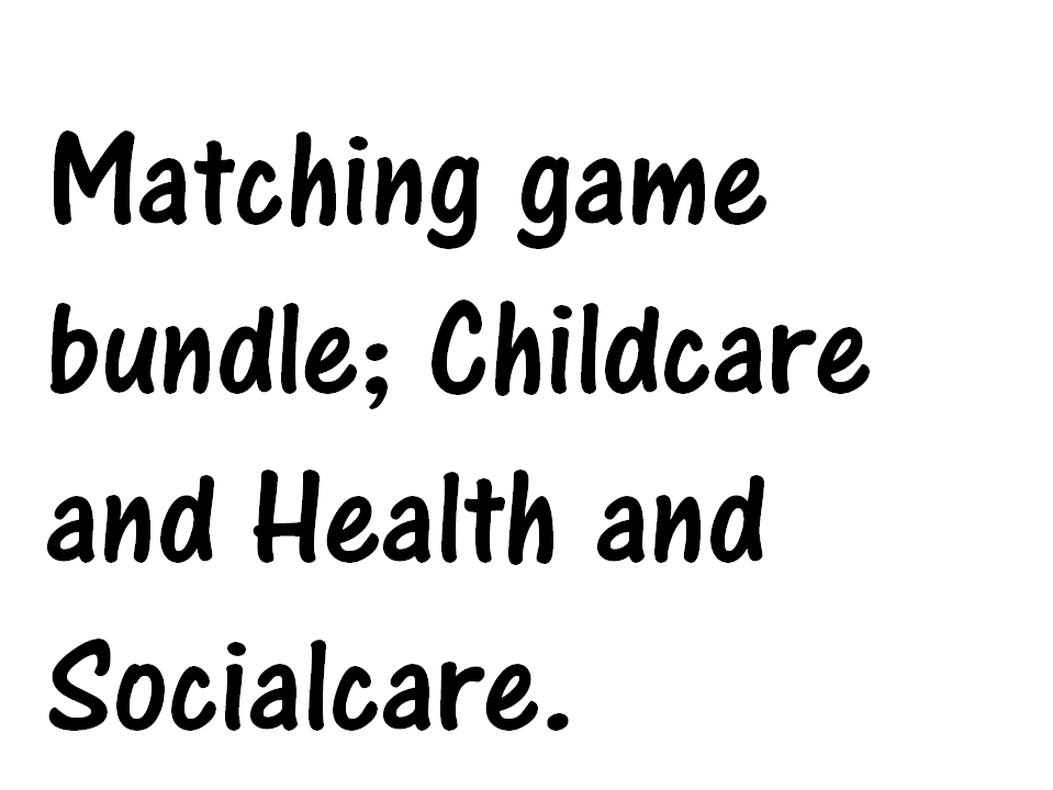 Childcare and Health and social care matching game bundle