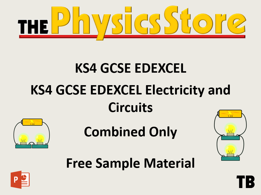 KS4 GCSE Physics EDEXCEL CP9/SP10 Electricty and Circuits Free Sample Material