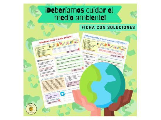 ¡Deberíamos cuidar el medio ambiente! Con soluciones. Spanish GCSE. Hacia un mundo mejor.  Answers