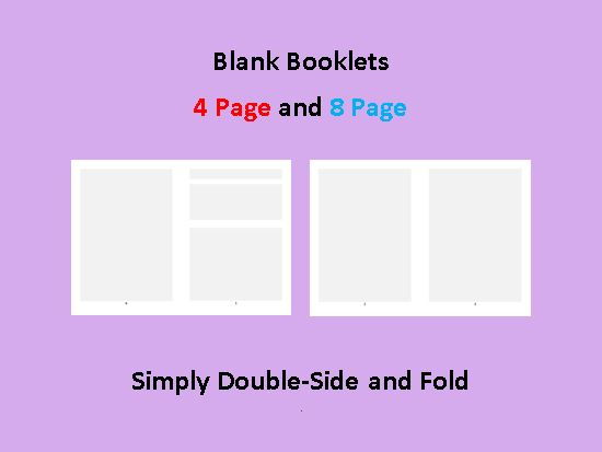 Blank Booklets - 4 Page and 8 Page