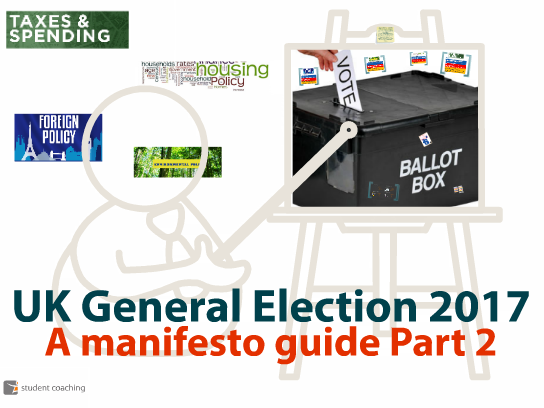 UK General Election 2017: A manifesto guide Part 2