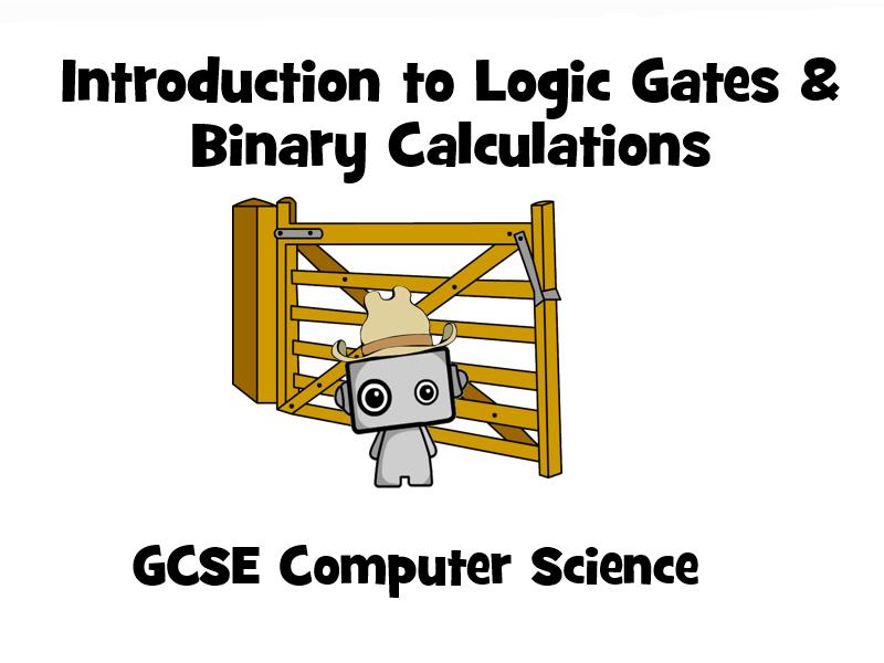 Logic Gates & Binary Calculation