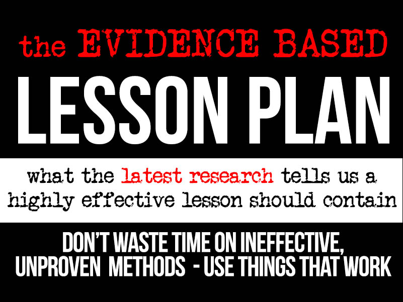 The Evidence Based Lesson Plan