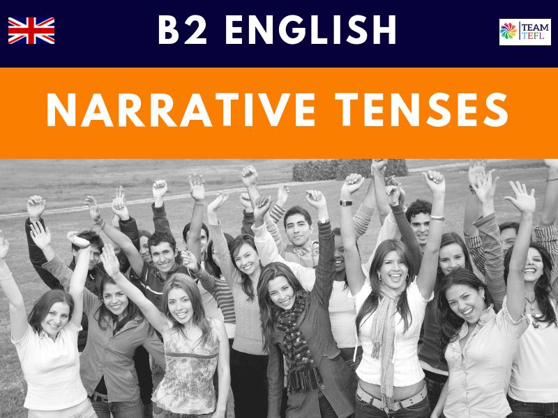 Narrative Tenses B2 Upper-Intermediate ESL Lesson Plan