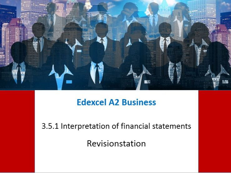 Edexcel A Level business Theme 3 (251) Financial statements