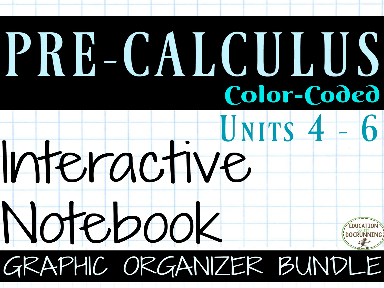 PreCalculus Units 4-6 Trigonometry Bundle