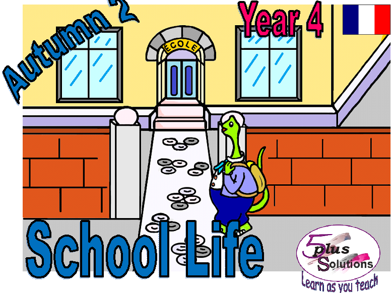 Primary French COPIABLE PUPIL WORKBOOK:Year 4 School Life (Autumn 2)