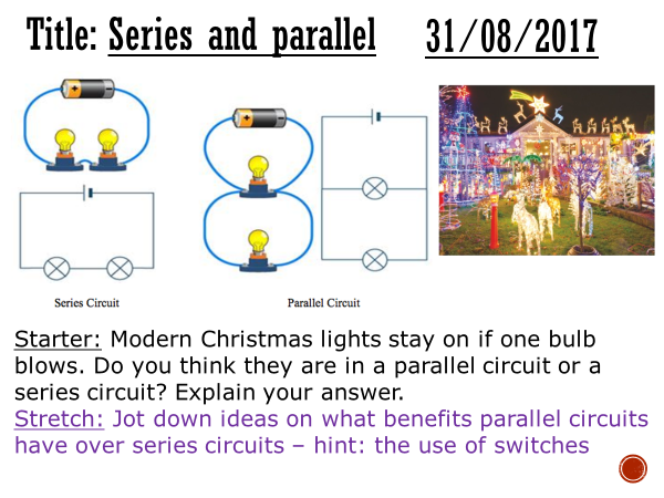 Series and parallel circuits - complete lesson (KS3)