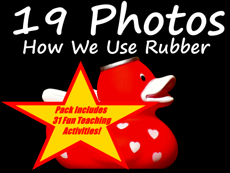 19 Photos And Images Of Uses Of Rubber PowerPoint + 31 Ways To Use This Resource In The Classroom